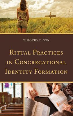 Ritual Practices in Congregational Identity Formation
