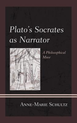 Plato's Socrates as Narrator
