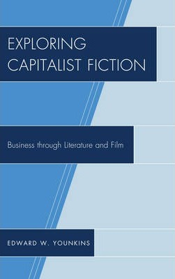 Exploring Capitalist Fiction