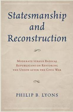 The Statesmanship and Reconstruction
