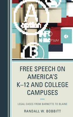Free Speech on America's K 12 and College Campuses