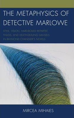 The Metaphysics of Detective Marlowe