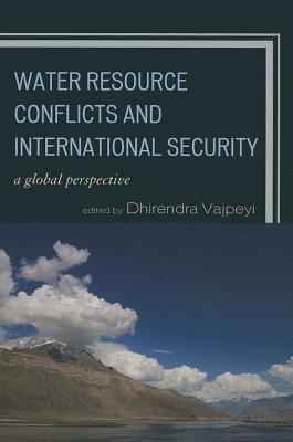 Water Resource Conflicts and International Security