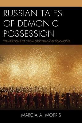 Russian Tales of Demonic Possession