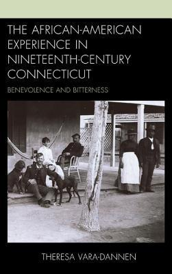 The African-American Experience in Nineteenth-century Connecticut