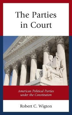 The Parties in Court