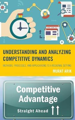 Understanding and Analyzing Competitive Dynamics