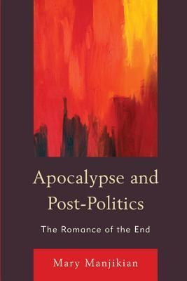 Apocalypse and Post-Politics