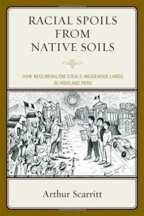 Racial Spoils from Native Soils