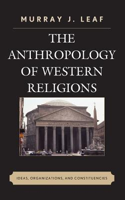 The Anthropology of Western Religions