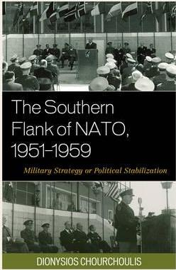 The Southern Flank of NATO, 1951 1959