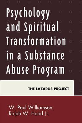Psychology and Spiritual Transformation in a Substance Abuse Program