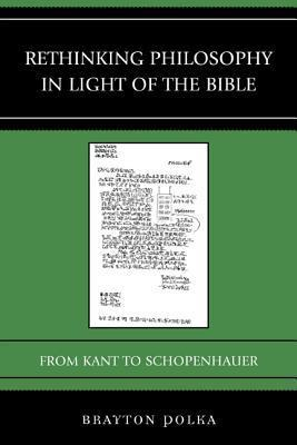 Rethinking Philosophy in Light of the Bible