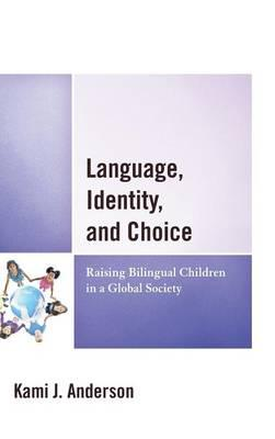 Language, Identity, and Choice