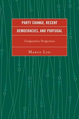 Party Change, Recent Democracies, and Portugal