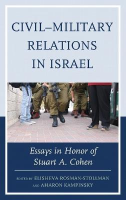 Civil-Military Relations in Israel