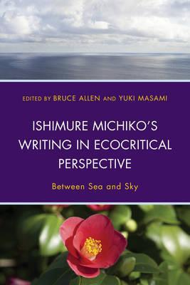 Ishimure Michiko's Writing in Ecocritical Perspective