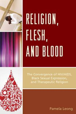 Religion, Flesh, and Blood