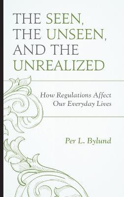 The Seen, the Unseen, and the Unrealized