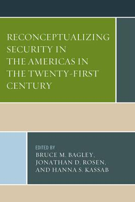 Reconceptualizing Security in the Americas in the Twenty-First Century