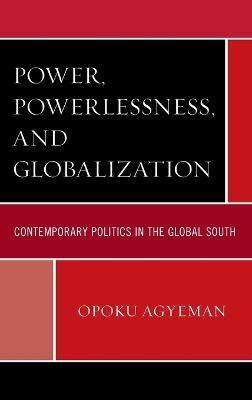 Power, Powerlessness, and Globalization
