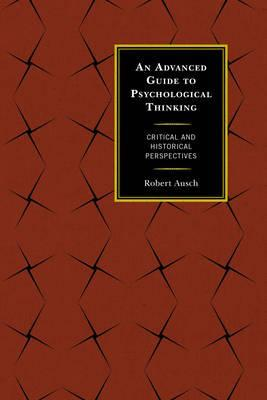 An Advanced Guide to Psychological Thinking