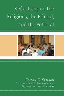Reflections on the Religious, the Ethical, and the Political