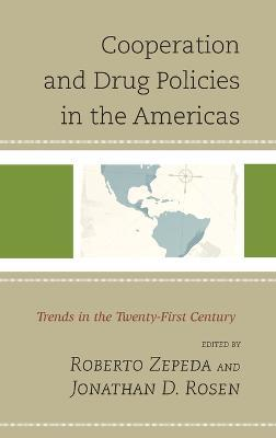 Cooperation and Drug Policies in the Americas