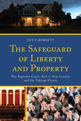 The Safeguard of Liberty and Property