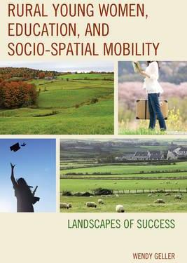 Rural Young Women, Education, and Socio-Spatial Mobility