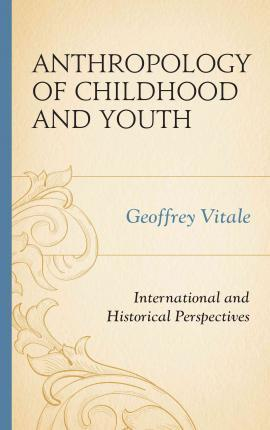 Anthropology of Childhood and Youth