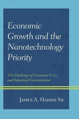 Economic Growth and the Nanotechnology Priority