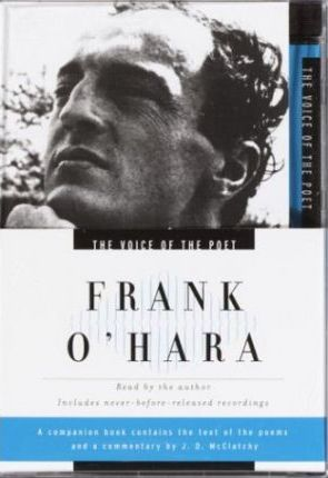 The Voice of the Poet Frank O'Hara