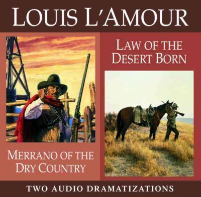 Merrano of the Dry Country / Law of the Desert Born