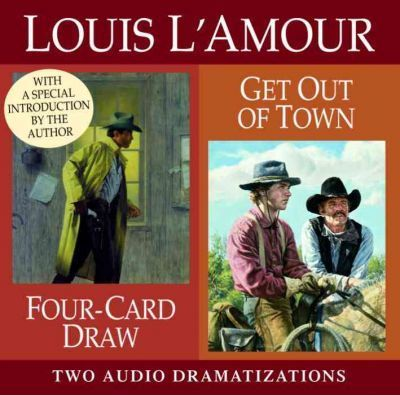 Four Card Draw / Get Out of Town