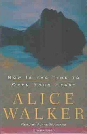 Now Is the Time to Open Your Heart (Unabridged)
