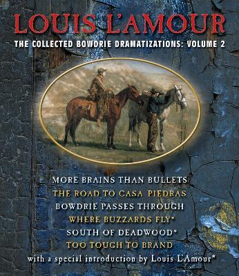 The Collected Bowdrie Dramatizations: Volume II
