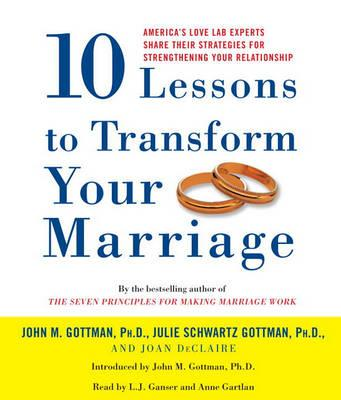 10 Lessons to Transform Your Marriage