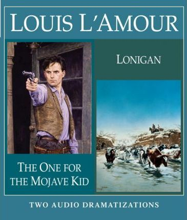 The One for the Mojave Kid/Lonigan