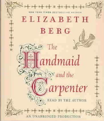 The Handmaid and the Carpenter