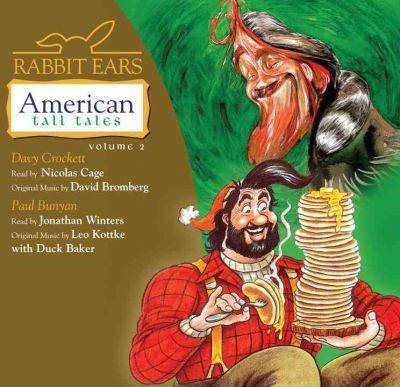 Rabbit Ears American Tall Tales: Volume Two