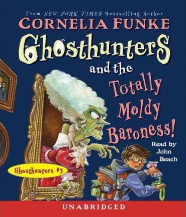 Ghosthunters and the Totally Moldy Baroness!