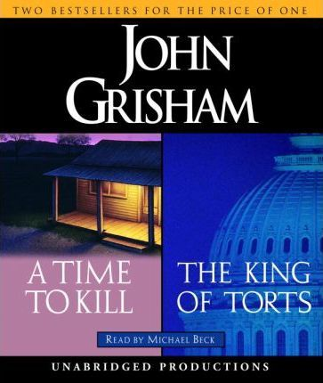 A Time to Kill/The King of Torts