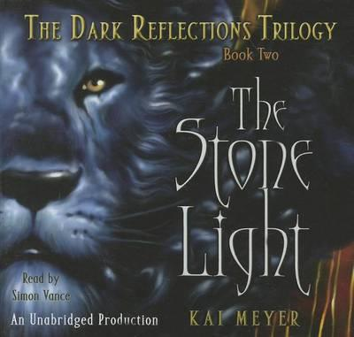 The Stone Light: The Dark Reflections: Book 2