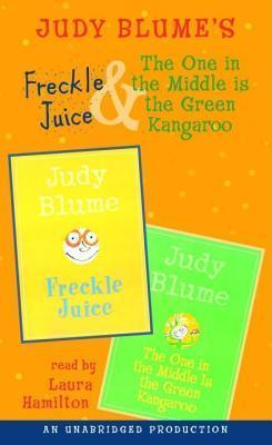 Freckle Juice and the One in the Middle Is the Green Kangaroo