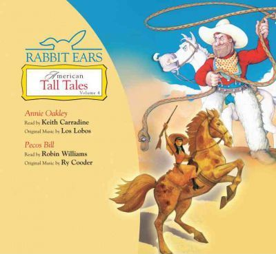 Rabbit Ears American Tall Tales: Volume Four