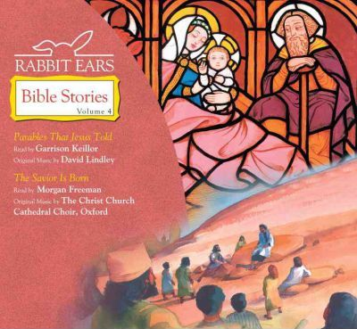 Rabbit Ears Bible Stories: Volume Four