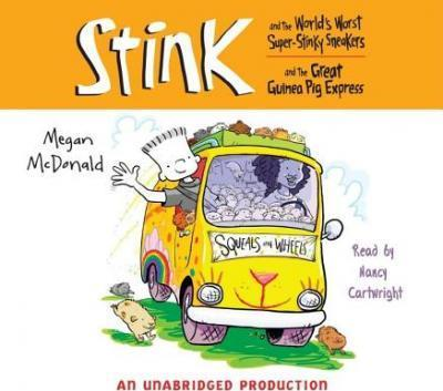 Stink and the World's Worst Super Stinky Sneakers & Stink and the Great Guinea Pig Express