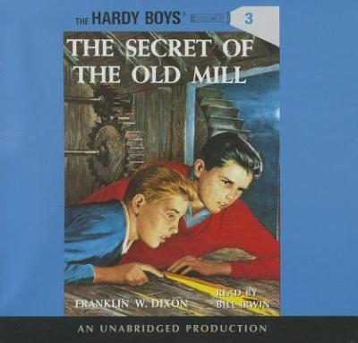 The Hardy Boys #3: The Secret of the Old Mill