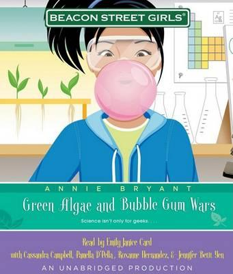 Green Algae and Bubblegum Wars